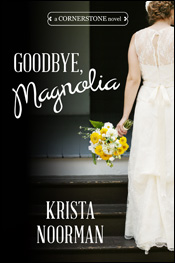Goodbye Magnolia