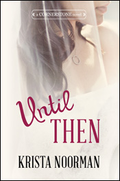 Until Then - Cornerstone Book 2